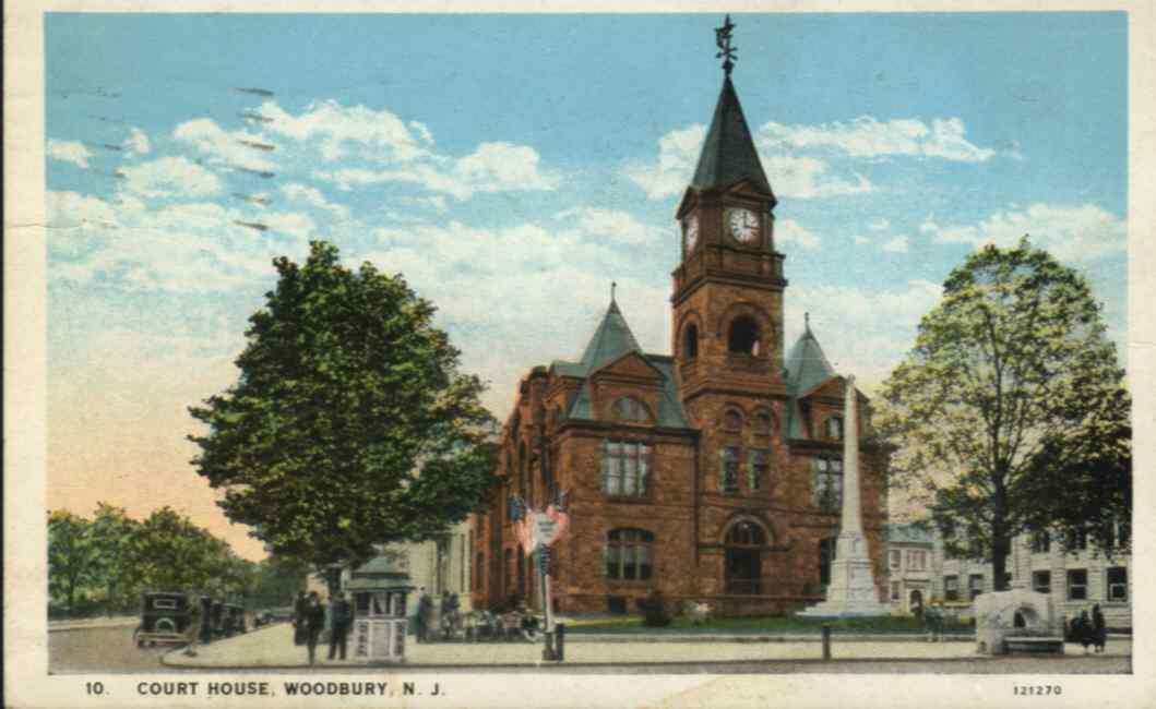 Post Card of the Court House located in Woodbury NJ back in 1933